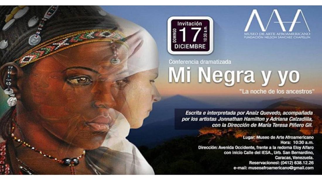 Mi Negra y yo: La Noche de los Ancestros