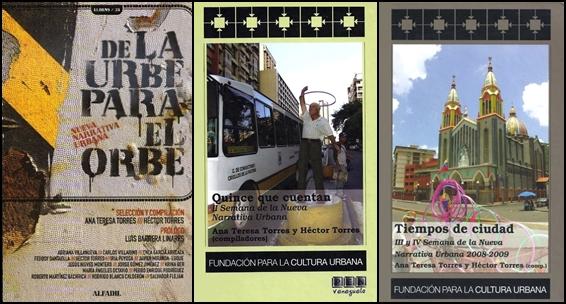 De la urbe para orbe: nueva narrativa urbana, Quince que cuentan: II Semana de la Nueva Narrativa Urbana y Tiempos de ciudad: III y IV Semana de la Nueva Narrativa Urbana
